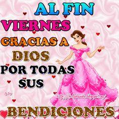 Al fin viernes gracias a Dios por todas sus Bendiciones