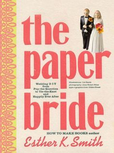 The Paper Bride: Wedding DIY from Pop-the-Question to Tie... https://www.amazon.com/dp/0307407101/ref=cm_sw_r_pi_dp_x_Gle1yb4QKYCQ5