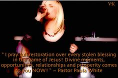 """ I pray full restoration over every stolen blessing in the name of Jesus! Divine moments, opportunities, relationships and prosperity comes to you NOW! "" ~ Pastor Paula White, Pastor Paula White is praying for you ! https://estore.paulawhite.org/shop/faith-that-sustains-cd-set/ #PaulaWhite, #prayer, #PaulaWhiteTV"