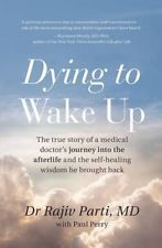 NEW Dying to Wake Up by Rajiv Parti Paperback Book Free Shipping