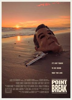 Best Movie Posters, Cinema Posters, Movie Poster Art, Movies And Series, Cult Movies, Great Films, Good Movies, Point Break 1991, Point Break Movie