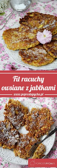 Fit racuchy owsiane z jabłkami If I had to say what I associate with pancakes I would say that of course Breakfast Dishes, Breakfast Recipes, Dessert Recipes, Oat Pancakes, Grubs, Sweet Tooth, Food And Drink, Healthy Breakfasts, Apples