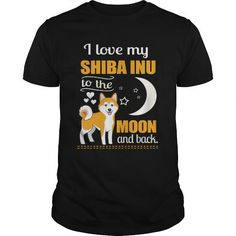 I LOVE MY SHIBA INU TO THE MOON T-SHIRTS T-SHIRTS, HOODIES ( ==►►Click To Shopping Now) #i #love #my #shiba #inu #to #the #moon #t-shirts #Dogfashion #Dogs #Dog #SunfrogTshirts #Sunfrogshirts #shirts #tshirt #hoodie #sweatshirt #fashion #style