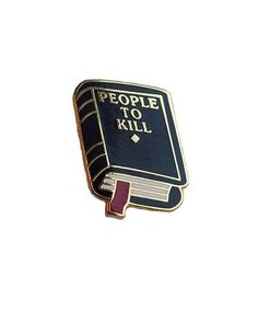 Hello Holiday · People To Kill Lapel Pin