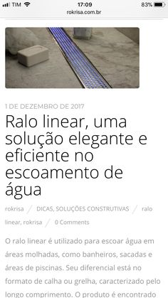 O ralo linear está cada vez mais popular, mas esta solução exige alguns cuidados. Confira no nosso blog algumas dicas! Acessa lá!  www.rokrisa.com.br/blog