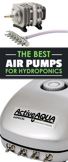Oxygenating your nutrient reservoir is crucial, and it can't be done without an air pump. Find out the best air pumps for hydroponics inside. #hydroponicsprojects