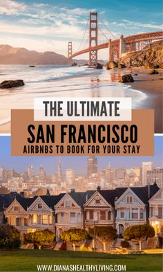 AIRBNBS IN SAN FRANCISCOSAN FRANCISCO AIRBNBS Travel Guides, Travel Tips, Places To Travel, Travel Destinations, California Travel, Southern California, Visit Usa, Us Road Trip, Travel Reviews