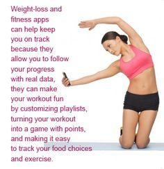 Weight-loss and fitness apps can help keep you on track because they ...