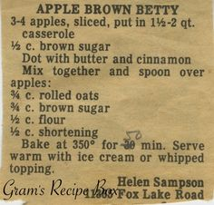 """Sub GF - This clipped recipe for Apple Brown Betty harkens back to the when the recipe was first mentioned in print. A """"Betty"""" is a dessert generally made with a pudding layer, spiced fruit layer and . Retro Recipes, Old Recipes, Vintage Recipes, Apple Recipes, Baking Recipes, Apple Betty Recipe, Family Recipes, Blender Recipes, 13 Desserts"""
