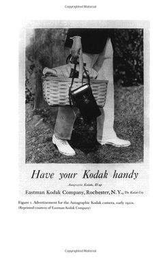 "Advertisement for the Autographic Kodak camera, early From Nancy Martha West's ""Kodak and the Lens of Nostalgia."