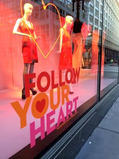 "#Follow your heart - window display.  Using the wording to incorporate Sales for month of February themed 'Valentines' for Real Esate ""Windows"" by Jake"