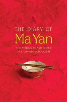This diary of Ma Yan, who lived with her family in a drought-stricken corner of rural China, was published in Europe in It led the creation of an international fund for the education of Ma Yan and other poor children in her village.