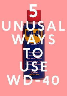 5 Unusual Ways To Use Wd-40