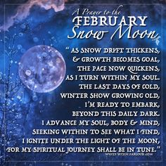 SNOW MOON, February Full Moon, hunger moon, rowan moon, ice moon, quickening moon.  Spiritual, metaphysical, witch, white witch, wicca, spells, correspondence, prayer, enchanted, book of shadows, occult, blessings, magick, goddess, luna, www.whitewitchparlour.com