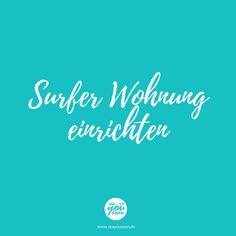 Der Blog für Frauen die das Surfen lieben! Surfer Style, Mood Boards, Surfboard, Surfing, Ocean, Workout, Children, Blog, Camping