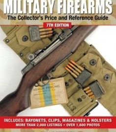 Standard Catalog Of Military Firearms: The Collector'S Price And Reference Guide PDF