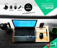 Espacio de trabajo. Notebook,  laptop, netbook Phone dock. www.laptood.com.ar