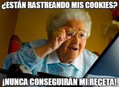 ¿Están rastreando mis cookies meme risa abuelita ajaja
