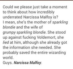 Love this. Narcissa is one of my favourite characters because she's just like Malfoy- misunderstood.