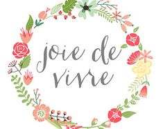 INSTANT DOWNLOAD Printable Typography Print, joie de vivre, Home and Wall Decor