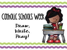 Looking for a resource to supplement your instruction during Catholic Schools Week? This product contains 7 sheets with topics suitable for Catholic Schools week. There are three versions of each: one for drawing only, two for drawing and writing (for bigger little ones!) =) The topics include:Jesus Teaches UsOne Family in ChristWe Give Glory to GodWe Work, Play, and Pray!Thank You, Lord, for Our Catholic SchoolSigns of a Catholic SchoolA Prayer for My Catholic SchoolThis product is called…
