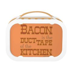 Bacon is the duct tape of the Kitchen lunch box