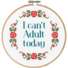 You'll never be at a loss for words with this cute quip hanging around. Can't Adult by Dimensions in counted cross stitch is quick and easy to stitch, even for a beginner.