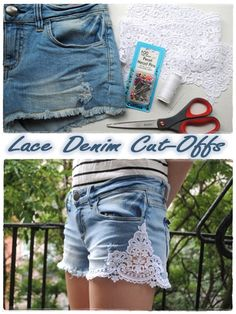 DIY – Lace Denim Cut-Offs : DIY and Craft Tutorials- love this blog, lots of good ideas.