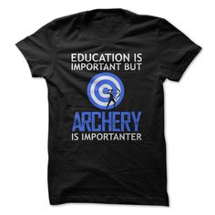 Do you love archery? - If you love archery then this is the perfect shirt for you. Show off your passion with this shirt here. (Archery/Archer Tshirts)