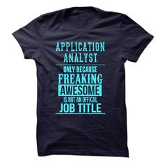 (Tshirt Sale) Application Analyst [Tshirt design] Hoodies, Funny Tee Shirts