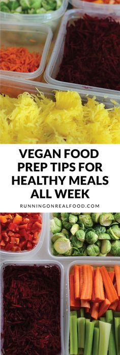 Learn how to vegan food prep to help create healthy meals all week long. Save time, save money, reduce stress, reduce clean up time and create easy and delicious vegan meals. Make healthy eating easy and you're more likely to want to stick to it! Reach your goals and simplify your life with these vegan food prep tips.