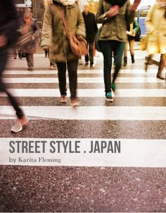 STREET STYLE . Japan - Pinned from @Glossi, a free digital magazine creation platform