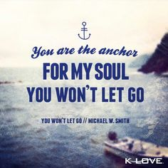 Michael W Smith -You Won't Let Go