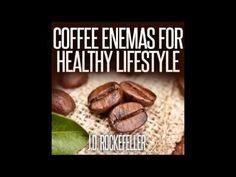Coffee Enemas for Healthy Lifestyle