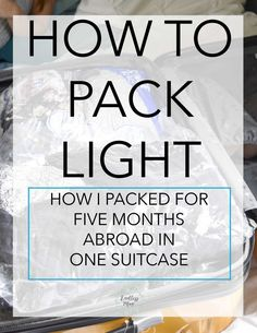 How I Packed for 5 Months Abroad in One Suitcase
