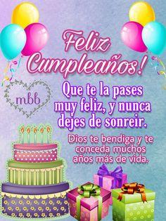 Happy Birthday Wishes Spanish, Happy Birthday Wishes Cake, Birthday Wishes Greetings, Happy Birthday Celebration, Happy Birthday Friend, Happy Birthday Pictures, Happy Birthday Messages, Birthday Quotes, Spiritual Birthday Wishes