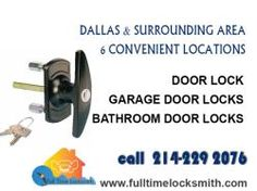 Dallas & surrounding area 6 convenient locations Door lock Garage door locks Bathroom door locks 214-229 2076 www.fulltimelocksmith.com