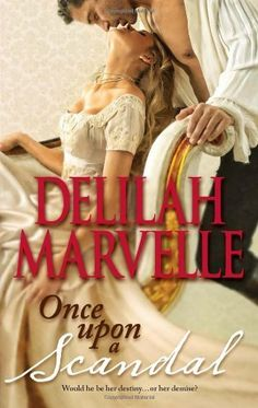Once Upon a Scandal (Hqn) by Delilah Marvelle, http://www.amazon.com/gp/product/0373775458/ref=cm_sw_r_pi_alp_6dFaqb1BJ8N4F