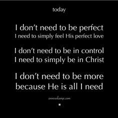He is all I need!