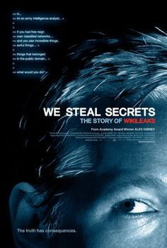 We Steal Secrets: The Story Of Wikileaks - 91% Rotten Tomatoes - Alex Gibney has become the master of documentaries. This is edge-of-your-seat compelling while being completely unbiased. It is the sensational truth without sensationalism.