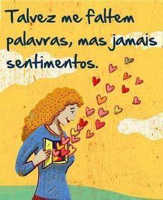 Tal vez me falten palabras, pero jamas sentimientos.// Amor!!!