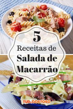 Confira 5 receitas de salada de macarrão para deixar as suas refeições de verão muito refrescantes!