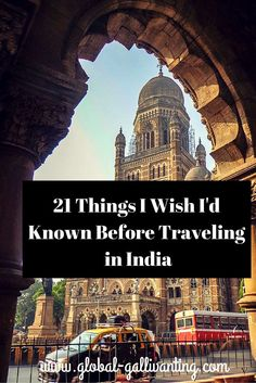 21 Things I wish I'd known before traveling in India