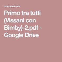 Primo tra tutti (Vissani con Bimby)-2.pdf - Google Drive
