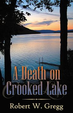 First in a series of Murder Mysteries that take place on Crooked Lake (Keuka Lake), New York.