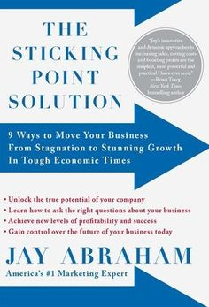 List of the Best Marketing Books Ever - The sticking point solution by Jay Abraham