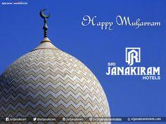Have a blessed Muharram from Srijanakiram Hotels