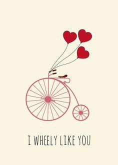 I Wheely Like You