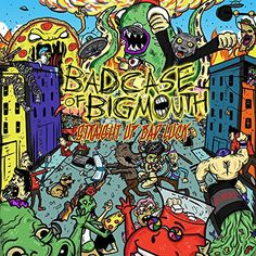 Bad Case Of Big Mouth - Straight Up Bad Luck