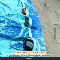 Plażowy patent - Przyszyj brzeg ręcznika a zyskasz praktyczne kieszonki na plażowe gadżety
